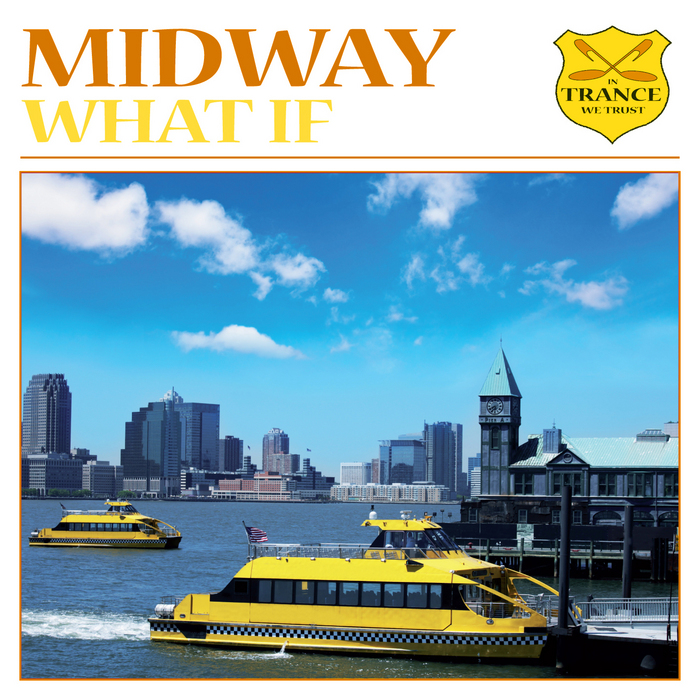 MIDWAY - What If