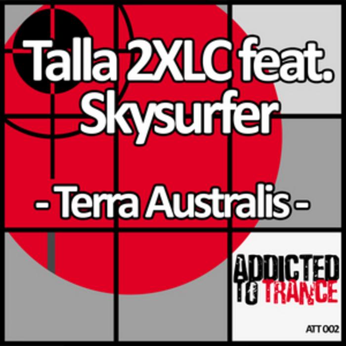 TALLA 2XLC feat SKYSURFER - Terra Australis