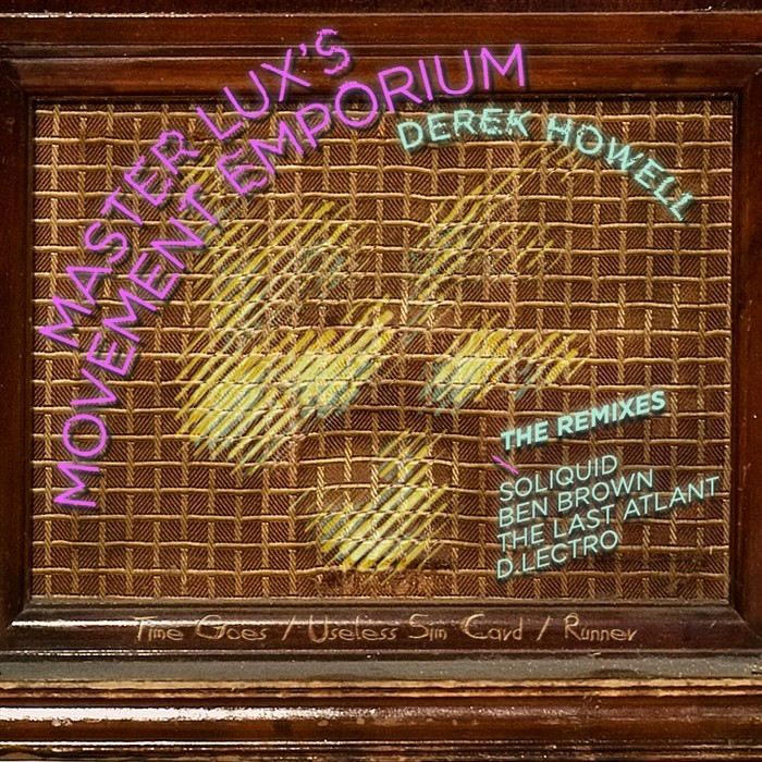 HOWELL, Derek - Master Lux's Movement Emporium: Remix EP