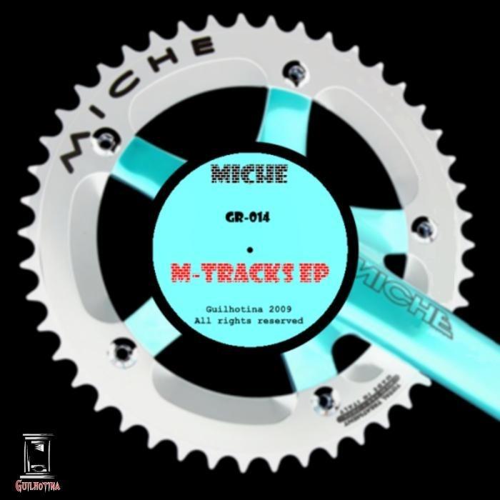 MICHE - M Tracks EP