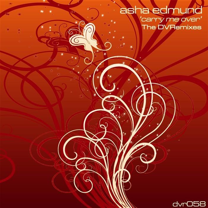 EDMUND, Asha - Carry Me Over (The DVRemixes)