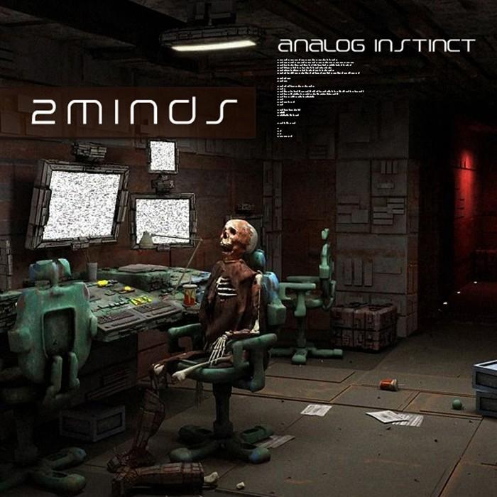 2 MINDS - Analog Instinct