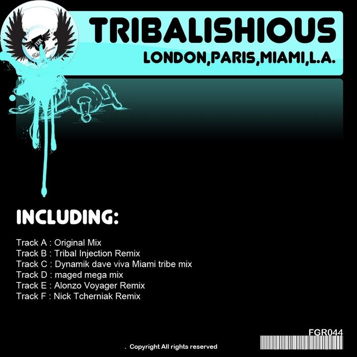 TRIBALISHIOUS - London Paris Miami LA