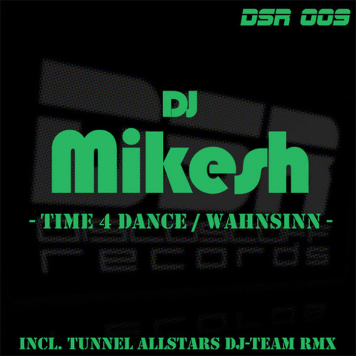 DJ Mikesh - Time 4 Dance