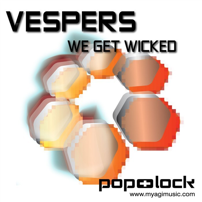 VESPERS feat MC VEX - We Get Wicked
