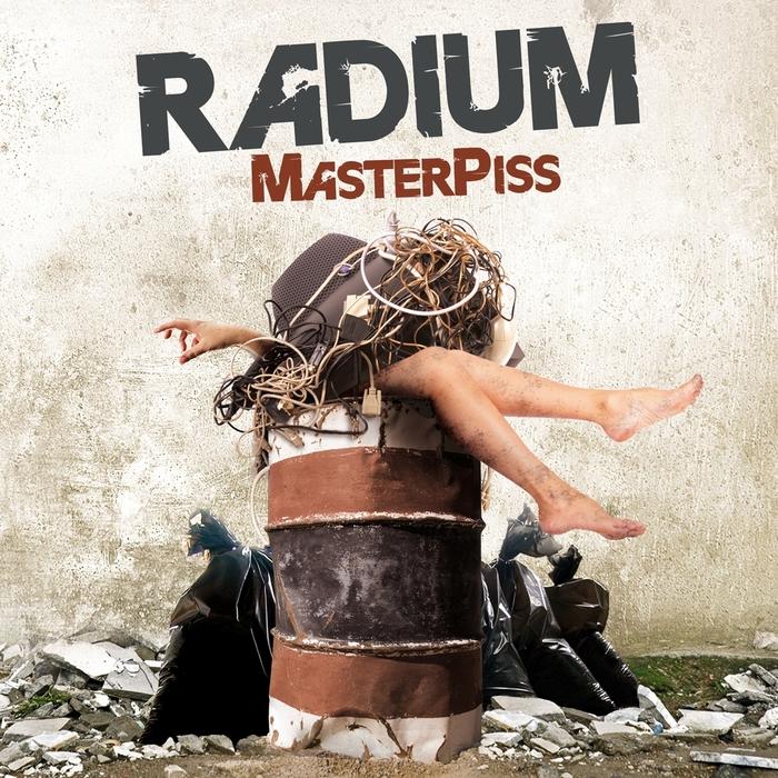 RADIUM - Masterpiss