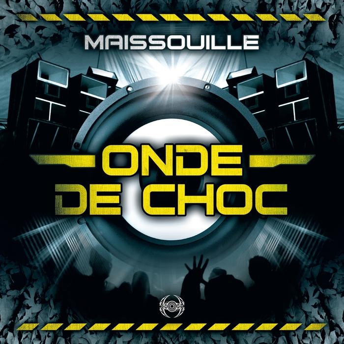 MAISSOUILLE - Onde De Choc Part 3
