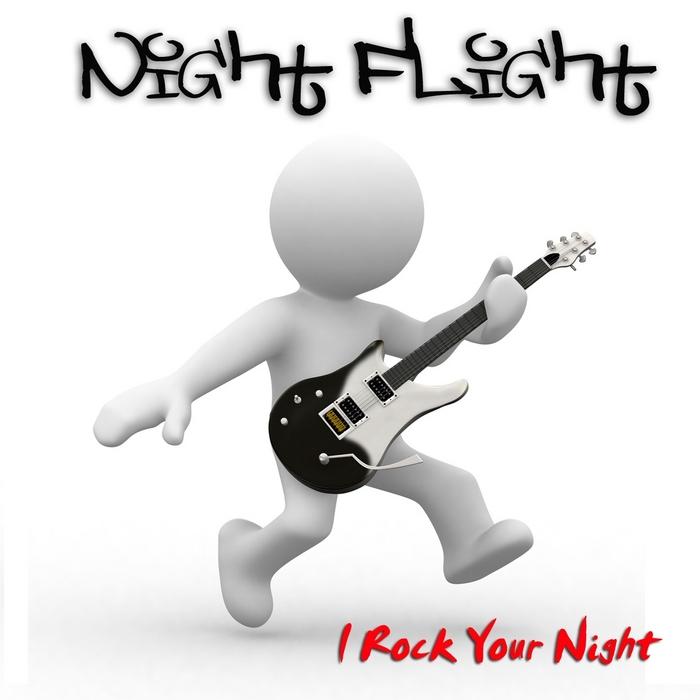 Night Flight - I Rock Your Night (The Dance Mixes)