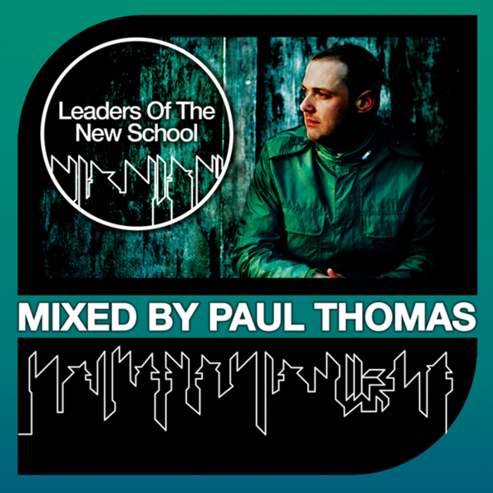 THOMAS, Paul/VARIOUS - Paul Thomas Presents Leaders Of The New School