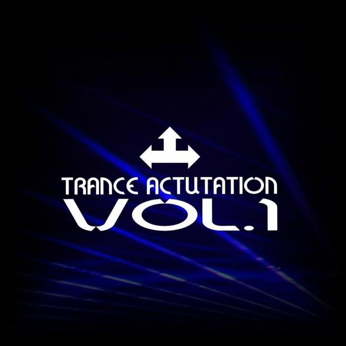 VARIOUS - Trance Actuation: Vol 1