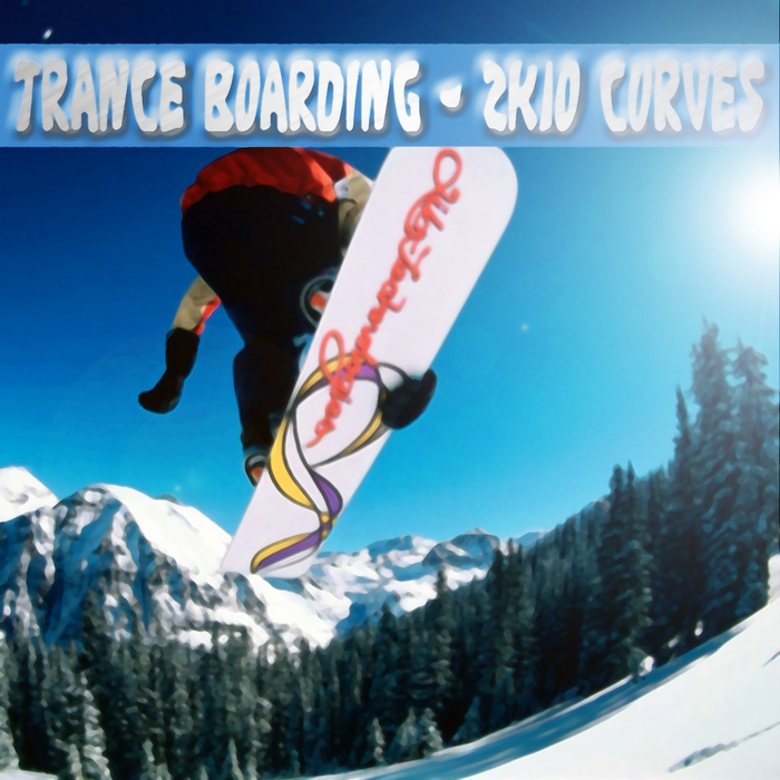 VARIOUS - Trance Boarding: 2k10 Curves