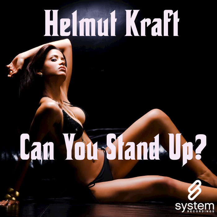 HELMUT KRAFT - Can You Stand Up?