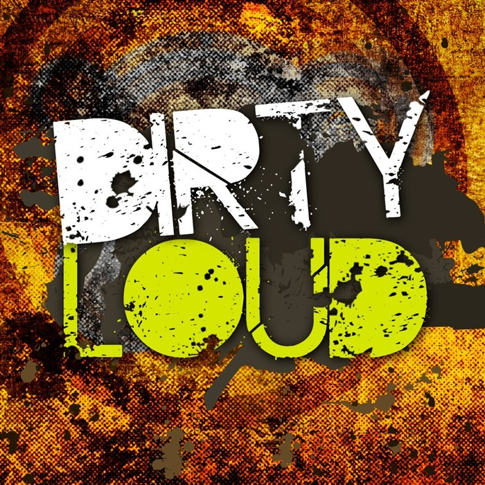 DIRTY LOUD - Dirt EP