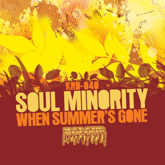 SOUL MINORITY - When The Summer's Gone