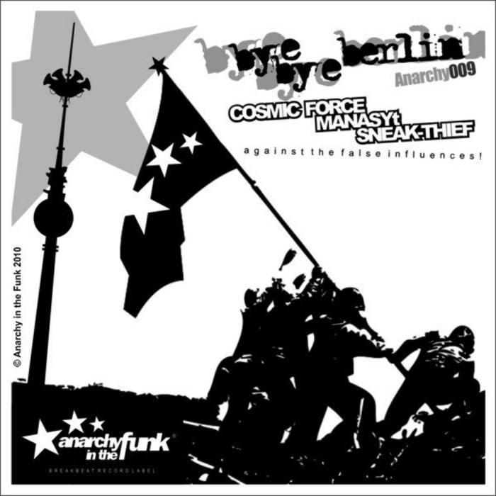 COSMIC FORCE/MANASYT/SNEAK THIEF - Anarchy In The Funk