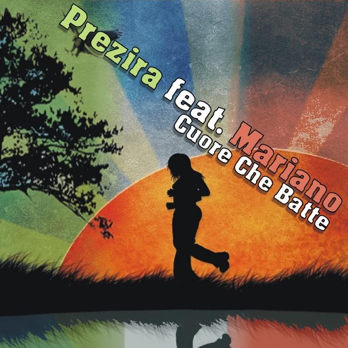 PREZIRA feat MARIANO - Cuore Che Batte