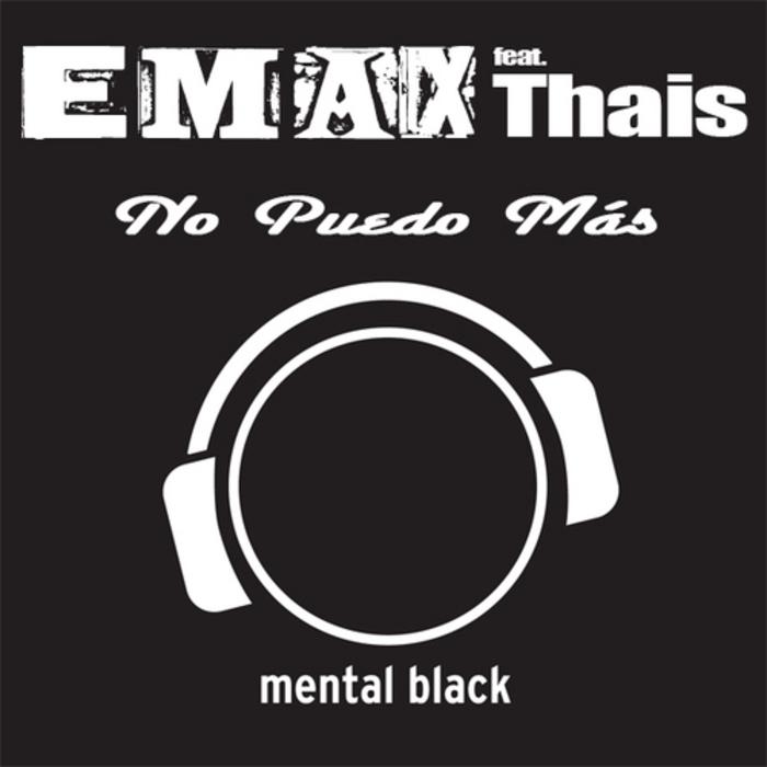 EMAX feat THAIS - No Puedo MAss