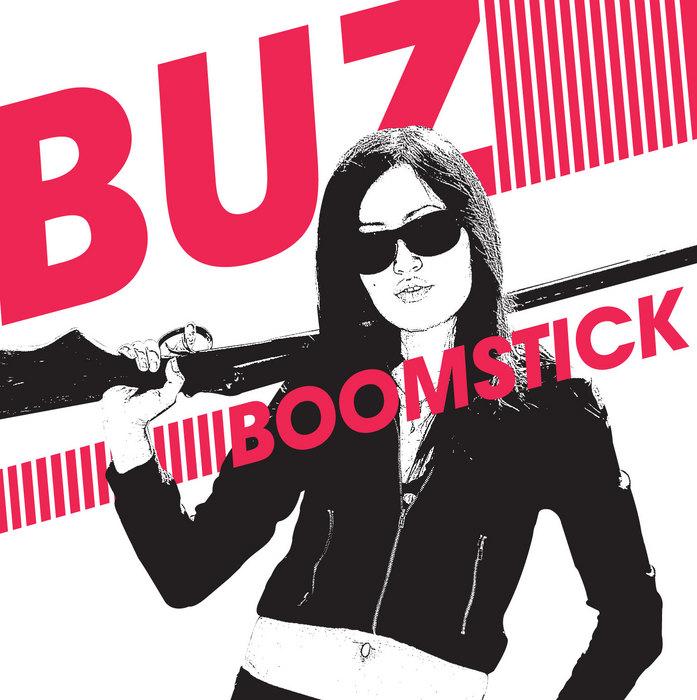 BUZ - Boomstick