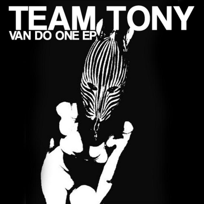 TEAM TONY - Van Do One EP