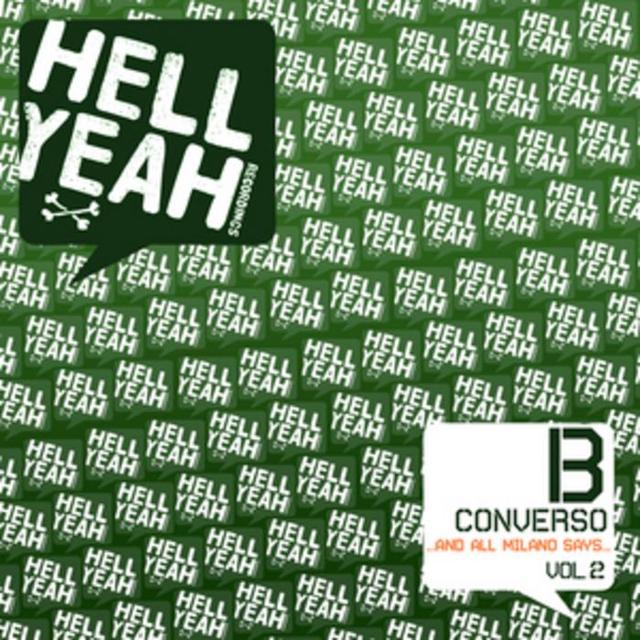 B CONVERSO - And All Milano Says: Vol 2