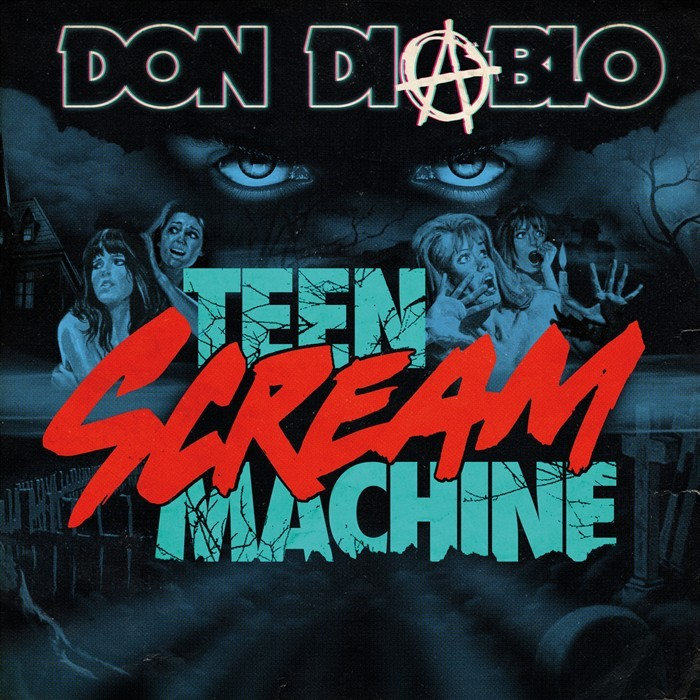DIABLO, Don - Teen Scream Machine