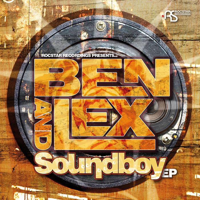 BEN & LEX - Soundboy EP