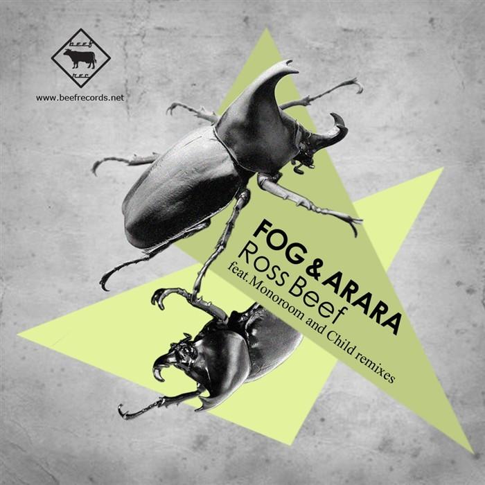 FOG & ARARA - Ross Beef