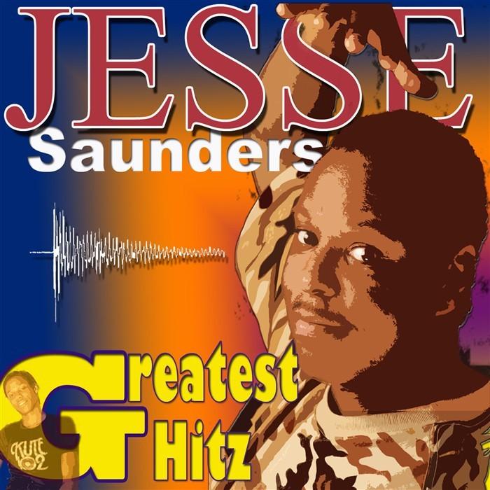 SAUNDERS, Jesse - The Greatest Hitz