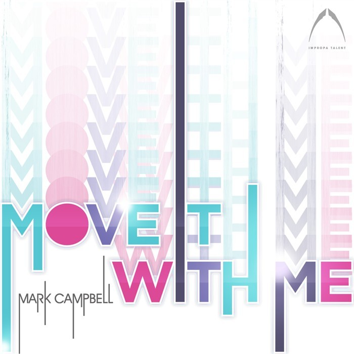 CAMPBELL, Mark - Move It With Me