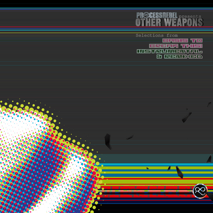 OTHER WEAPONS - Selections From Basis To Break This: Remixed & Instrumental