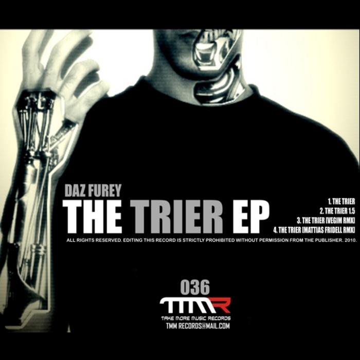 DAZ FUREY - The Trier EP