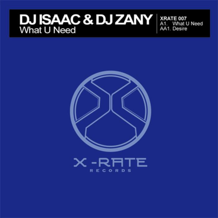 DJ ISAAC/DJ ZANY - What U Need