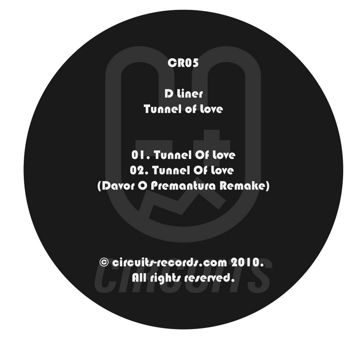 D LINER - Tunnel Of Love