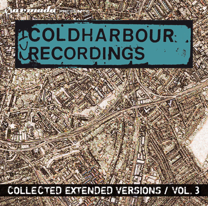 VARIOUS - Coldharbour Collected Extended Versions Vol 3