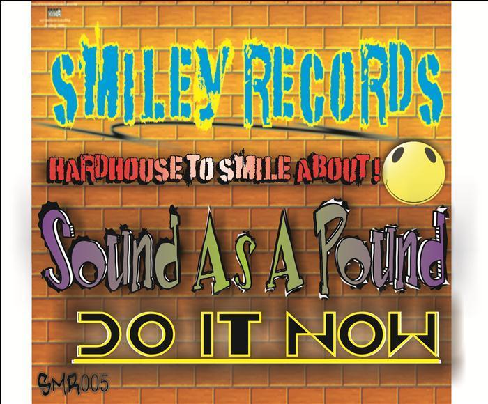 SOUND AS A POUND - Do It Now