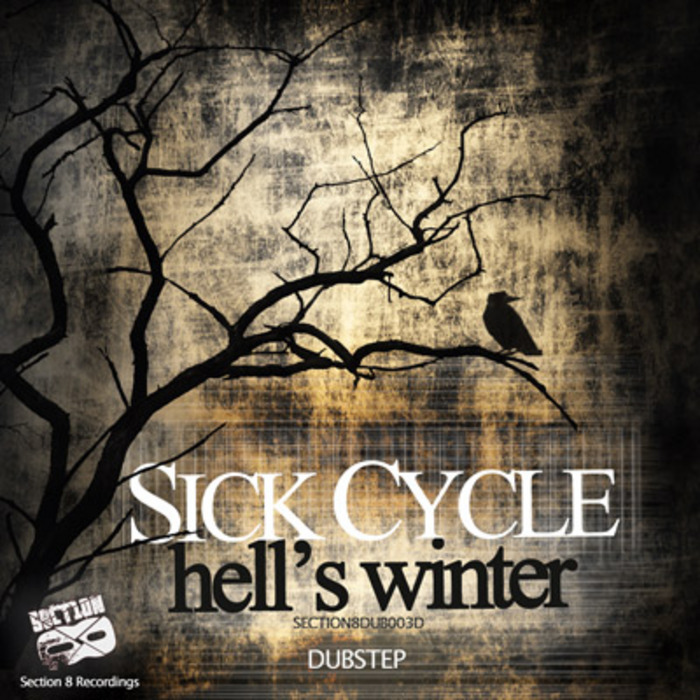 Sick Cycle - Hell's Winter