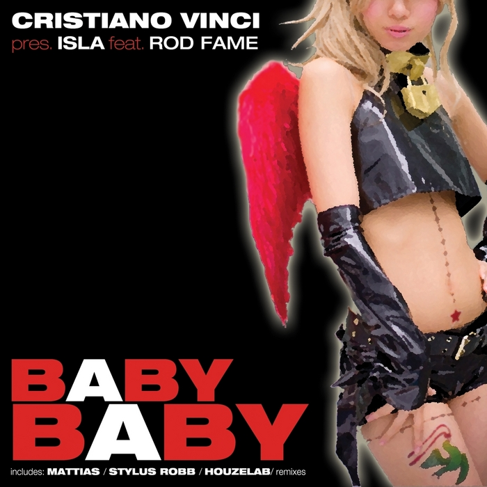 VINCI, Cristiano/ISLA feat ROD FAME - Baby Baby