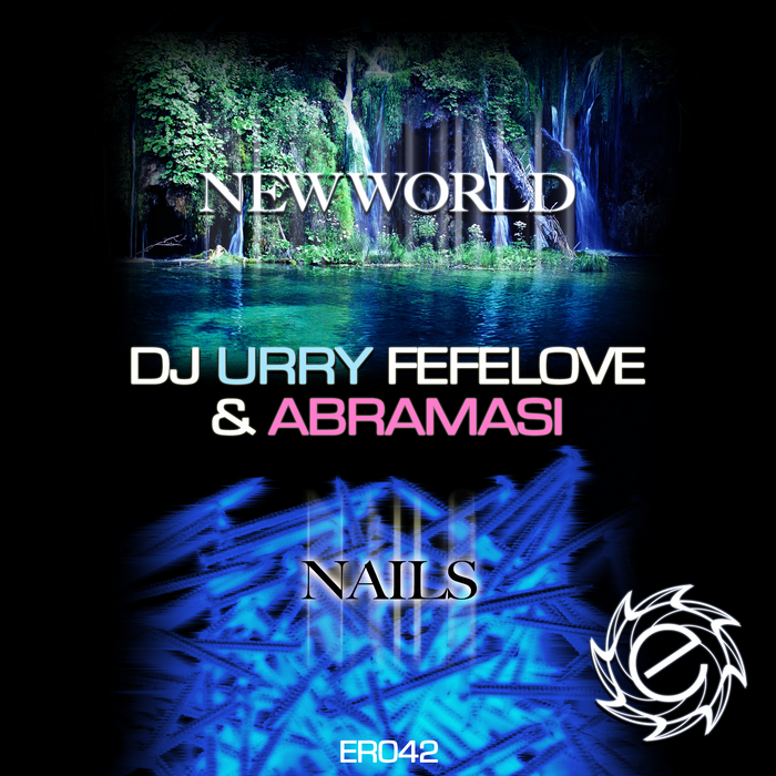 DJ URRY FEFELOVE & ABRAMASI - New World EP