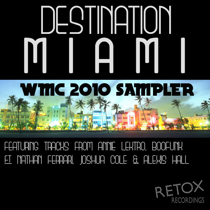 BOOFUNK/JOSHUA COLE/ALEXIS HALL/ANNIE LEKTRO - Miami Calling: WMC 2010 Sampler