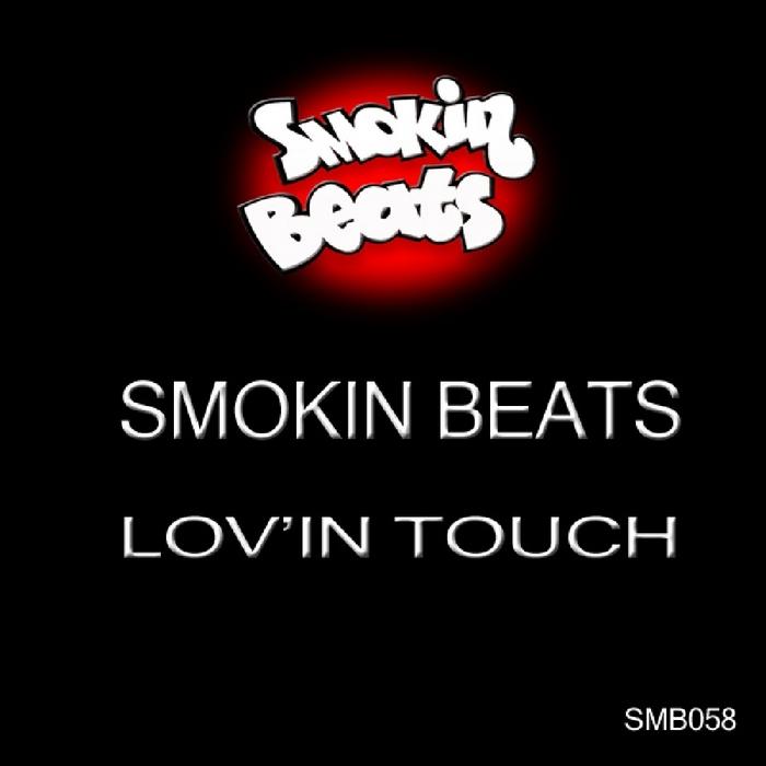 SMOKIN BEATS - Lov'in Touch