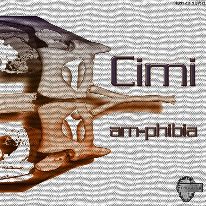 Am Phibia By Cimi On Mp3 Wav Flac Aiff Alac At Juno Download