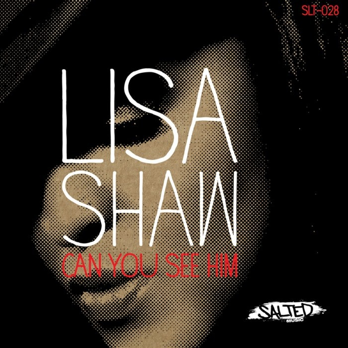 SHAW, Lisa - Can You See Him