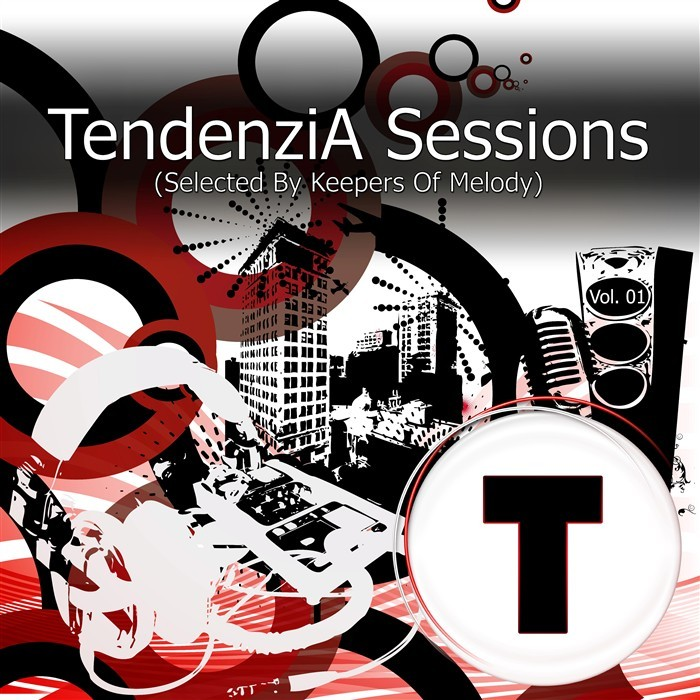 KEEPERS OF MELODY/VARIOUS - TendenziA Sessions Vol 1