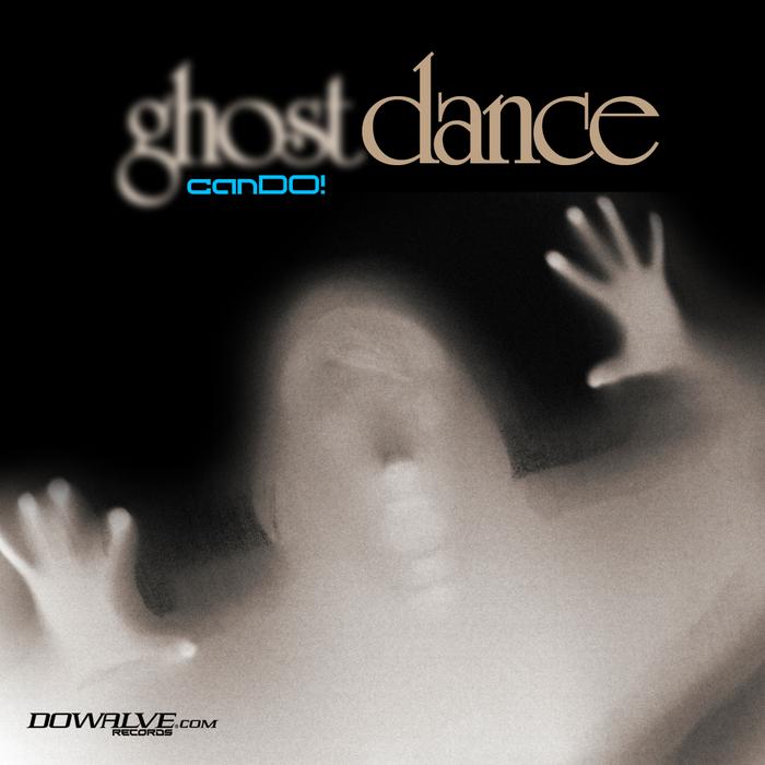 CANDO - Ghost Dance