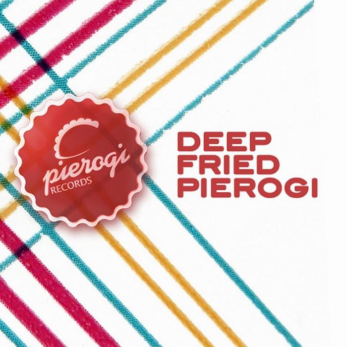 VARIOUS - Deep Fried Pierogi