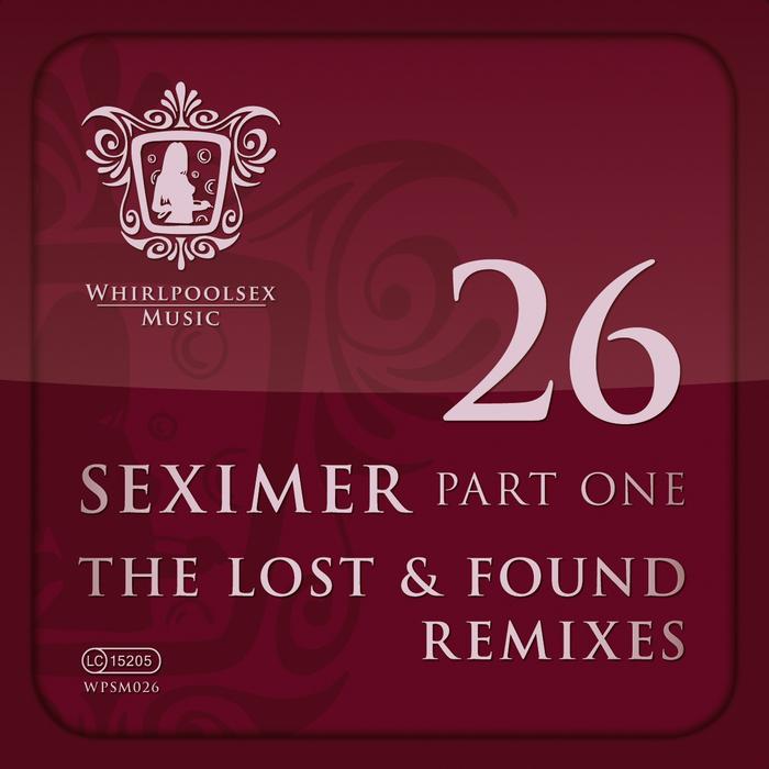 SUPER FLU/DANIEL DEXTER/JANET MAIER/FRANCESCO PASSANTINO/MARKUS LANGE - Seximer Part One (Lost & Found remixes)