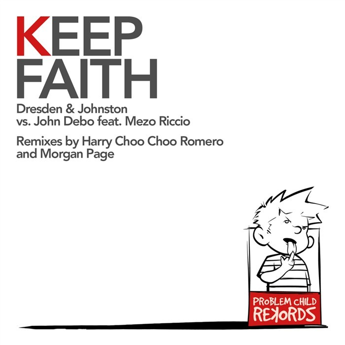 DRESDEN & JOHNSTON feat JOHN DEBO & MEZO RICCIO - Keep Faith