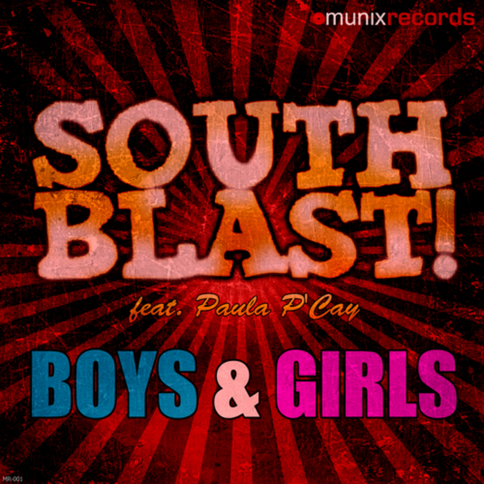 South Blast! feat. Paula P'Cay - Boys & Girls