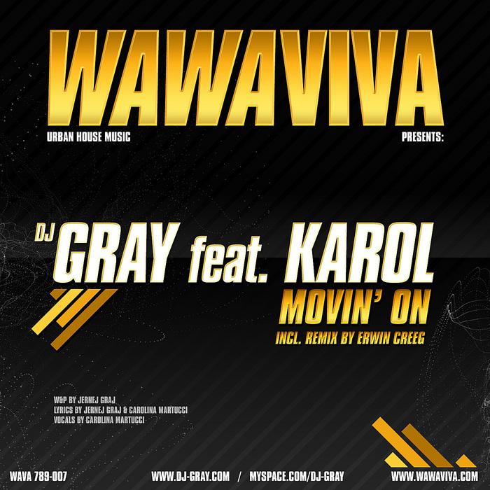 DJ GRAY feat KAROL - Movin' On EP