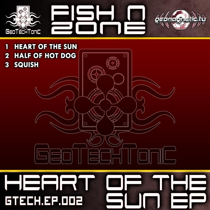 FISH N ZONE - Heart Of The Sun EP